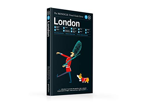 The Monocle Travel Guide to London (updated version): The Monocle Travel Guide Series