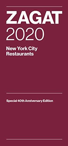 Zagat 2020 New York City Restaurants: Special 40th Anniversary Editio