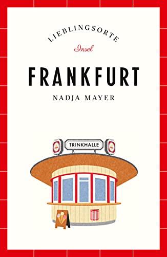 Frankfurt – Lieblingsorte (insel taschenbuch)