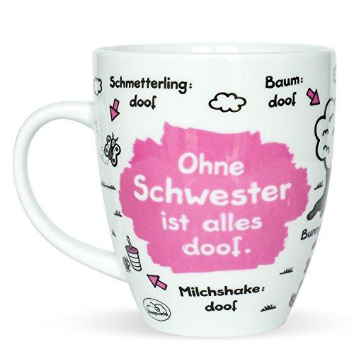 Sheepworld 45139 Kaffee-Tasse mit Motiv Ohne Schwester ist alles doof, Porzellan, Geschenk Schwester, 45 cl