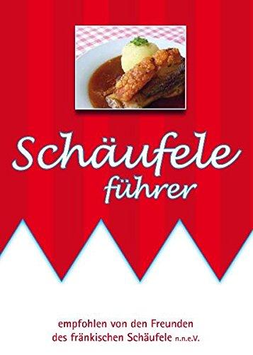 Schäufele Führer: Unverzichtbare Tipps rund um Frankens Königsmahlzeit