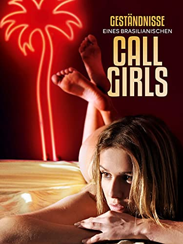 Geständnisse eines brasilianischen Callgirls