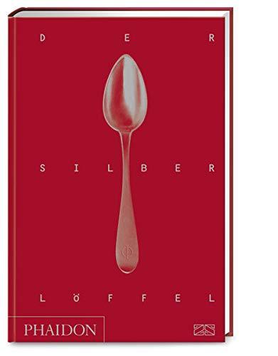 Der Silberlöffel: Die Bibel der italienischen Küch