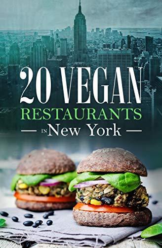 20 Vegan Restaurants in NEW YORK