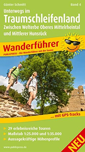 Unterwegs im Traumschleifenland Band 4, Zwischen Welterbe Oberes Mittelrheintal und Mittlerer Hunsrück: Wanderführer mit GPS-Tracks zum Download, 29 ... Übersichtskarte (Wanderführer: WF)