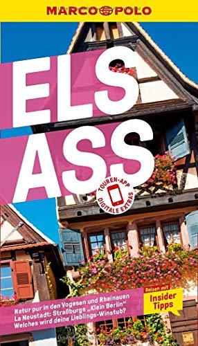 MARCO POLO Reiseführer Elsass: Reisen mit Insider-Tipps. Inkl. kostenloser Touren-App