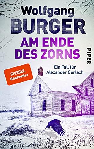 Am Ende des Zorns (Alexander-Gerlach-Reihe 18): Ein Fall für Alexander Gerlach | Deutscher Krimi aus dem beschaulichen Heidel