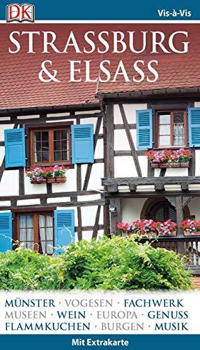 Vis-à-Vis Reiseführer Straßburg & Elsass: mit Extra-Karte und Mini-Kochbuch zum Herausnehm