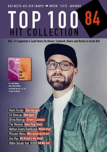 Top 100 Hit Collection 84: Das Beste aus den Charts / Noten - Texte - Akkorde. Band 84. Klavier / Keyboard / Gitarre / Ukulele. (Music Factory)