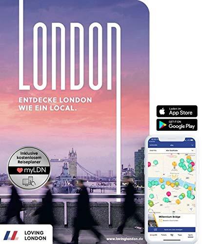 London Reiseführer: Entdecke London wie ein Local ▷ Echte Insider-Tipps für 2021/2022 • U-Bahn-Karte • Events • App