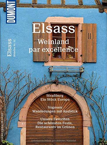DuMont Bildatlas Elsass: Weinland par excellence