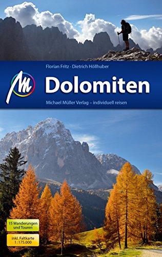 Dolomiten Reiseführer Michael Müller Verlag: Individuell reisen mit vielen praktischen Tipps.