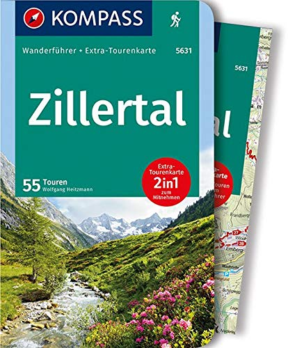 KOMPASS Wanderführer Zillertal: Wanderführer mit Extra-Tourenkarte 1:50.000, 55 Touren, GPX-Daten zum Download