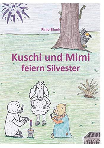 Kuschi und Mimi feiern Silvester: Es wird geknallt und bunte Raketen erleuchten den Himmel. Doch um Mitternacht passierte etwas Unglaubliches