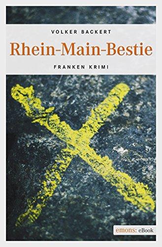 Rhein-Main-Bestie Franken Krimi (Charly Hermann)