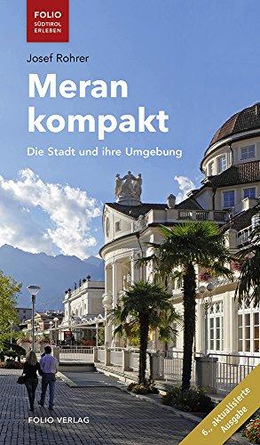 Meran kompakt ('Folio - Südtirol erleben')