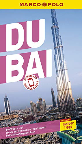 MARCO POLO Reiseführer Dubai: Reisen mit Insider-Tipps. Inkl. kostenloser Touren-App