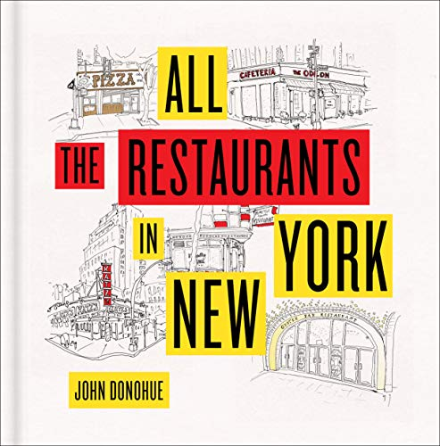 Donahue, J: All the Restaurants in New York