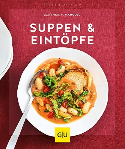 Suppen & Eintöpfe (GU KüchenRatgeber)