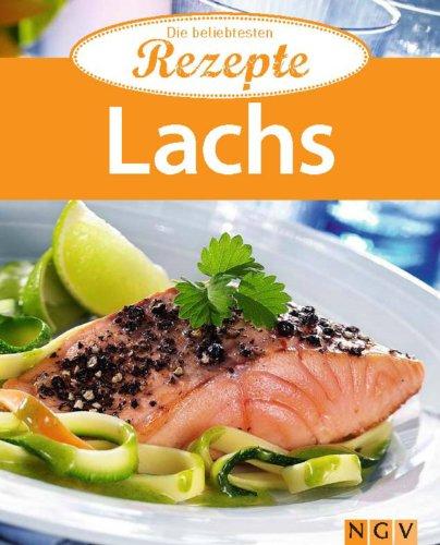 Lachs: Die beliebtesten Rezept