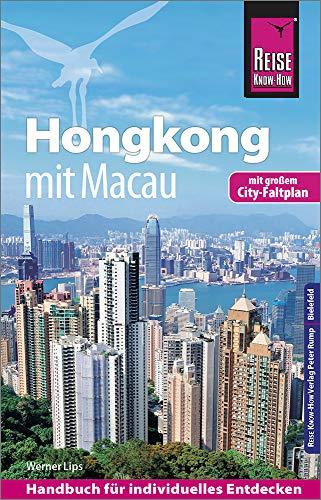 Reise Know-How Reiseführer Hongkong - mit Macau mit Stadtpla