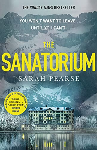 The Sanatorium: The spine-tingling breakout Sunday Times bestseller and Reese Witherspoon Book Club Pick (English Edition)