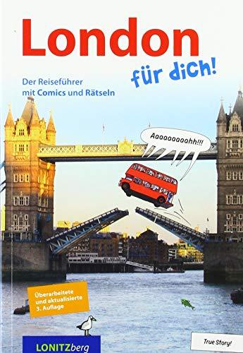 London für dich!: Der Reiseführer mit Comics und Rätsel