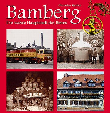 Bamberg, die wahre Hauptstadt des Bieres